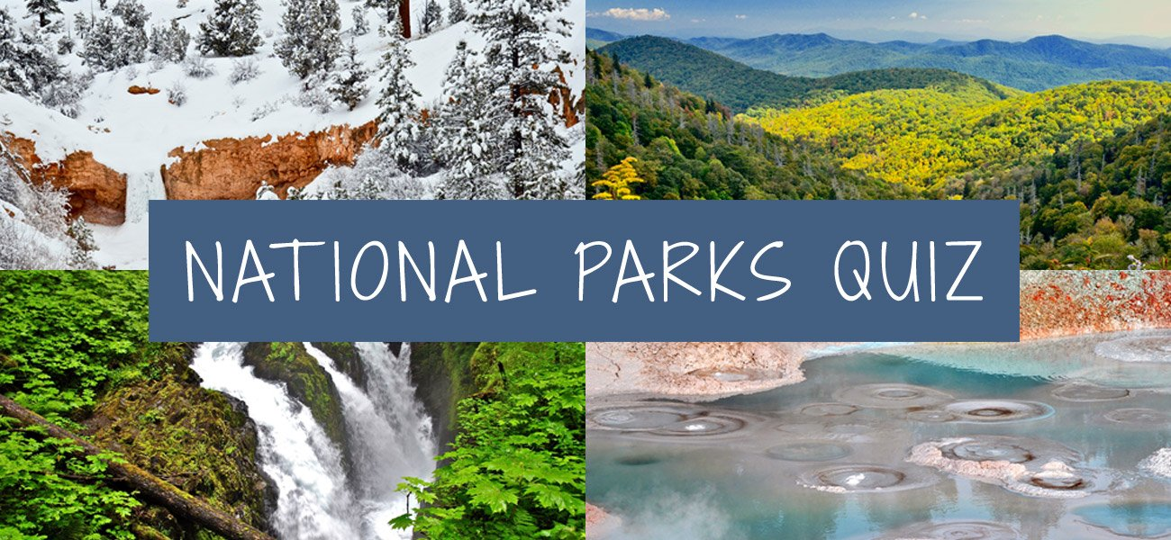 Name that national park quiz